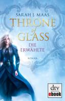 Throne of Glass - Die Erwählte