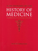 Dictionary of the History of Medicine