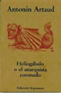 Heliogabalo O El Anarquista Coronado