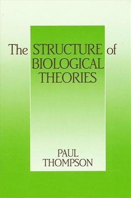 The Structure of Biological Theories