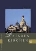 Dresden und seine Kirchen