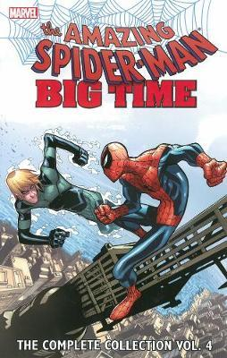 Spider-Man Big Time The Complete Collection 4