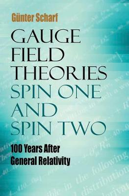 Gauge Field Theories