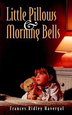LITTLE PILLOWS AND MORNING BELLS PB