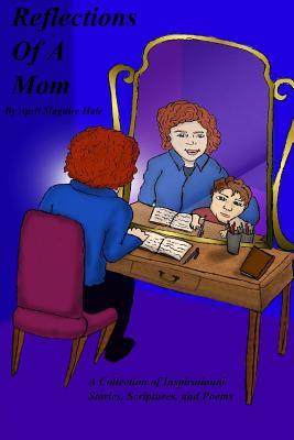 Reflections of a Mom