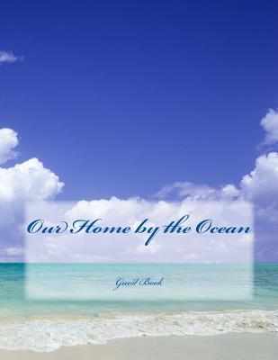 Our Home by the Ocean