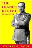 The Franco Regime 1936-1975 (Age of Dictators 1920-1945)
