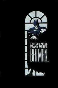 The Complete Frank Miller Batman