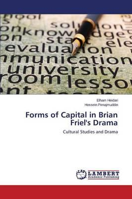 Forms of Capital in Brian Friel's Drama