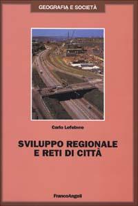 Sviluppo regionale e reti di città