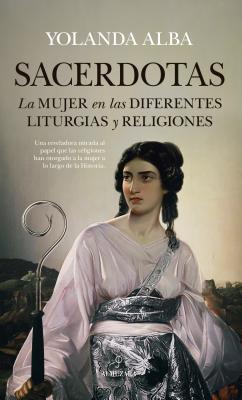 Sacerdotas / Female Priests