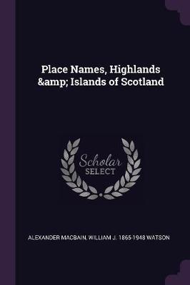 Place Names, Highlands & Islands of Scotland