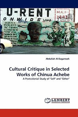 Cultural Critique in Selected Works of Chinua Achebe