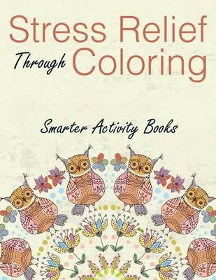 Stress Relief Through Coloring