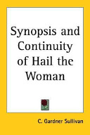 Synopsis and Continuity of Hail the Woman