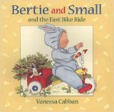 Bertie and Small and the Fast  Bike Ride