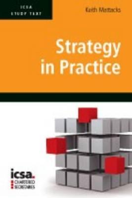 ICSA Study Text in Strategy in Practice