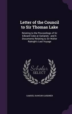 Letter of the Council to Sir Thomas Lake