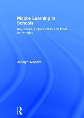 Mobile Learning in Schools