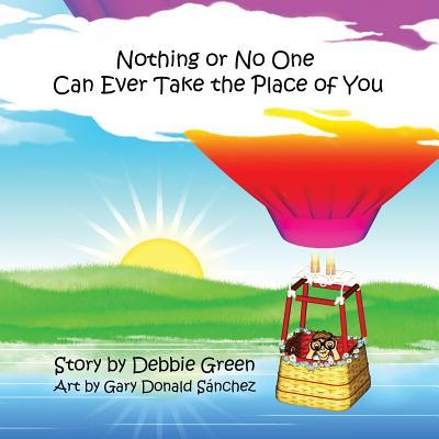 Nothing or No One Can Ever Take the Place of You