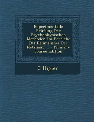 Experimentelle Prufung Der Psychophysischen Methoden Im Bereiche Des Raumsinnes Der Netzhaut ...