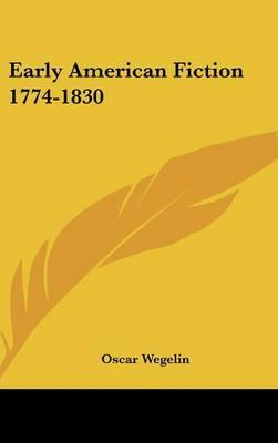 Early American Fiction 1774-1830
