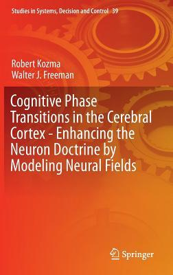 Cognitive Phase Transitions in the Cerebral Cortex