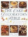 The Cake Decorator's Bible