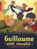 Guillaume petit chevalier, Tome 7