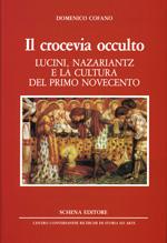 Il crocevia occulto. Lucini, Nazariantz e la cultura del primo Novecento