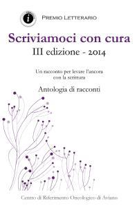 Scriviamoci con cura - III edizione 2014