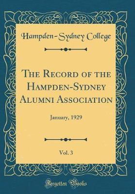 The Record of the Hampden-Sydney Alumni Association, Vol. 3