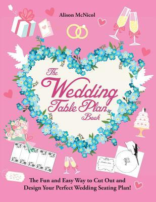 The Wedding Table Plan Book