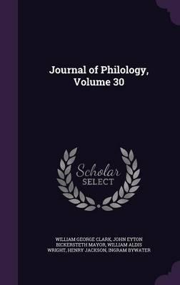 Journal of Philology, Volume 30