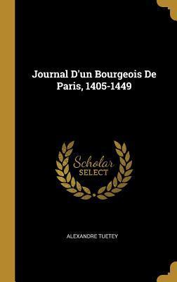 Journal d'Un Bourgeo...