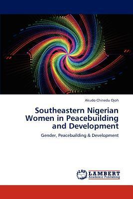 Southeastern Nigerian Women in Peacebuilding and Development