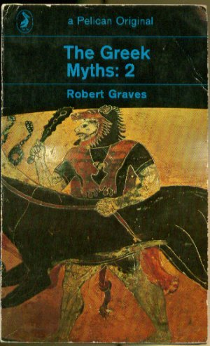 The Greek Myths: v. 2