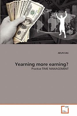 Yearning more earning?