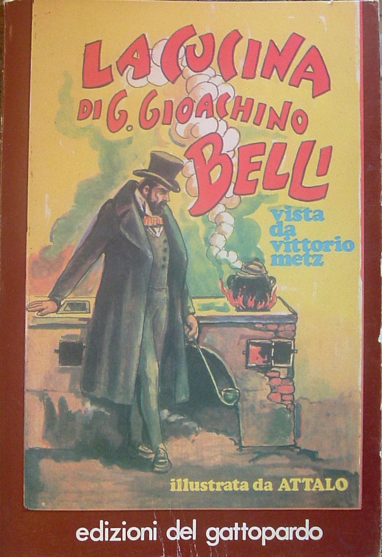 La cucina di G. Gioacchino Belli vista da Vittorio Metz