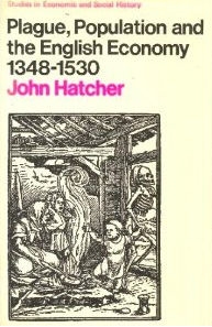 Plague, Population and the English Economy, 1348-1530