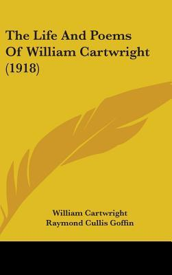 The Life and Poems of William Cartwright (1918)