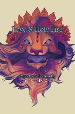 Love & Holy Fire