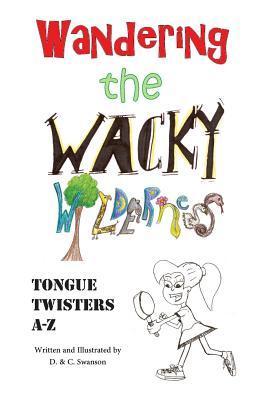 Wandering the Wacky Wilderness