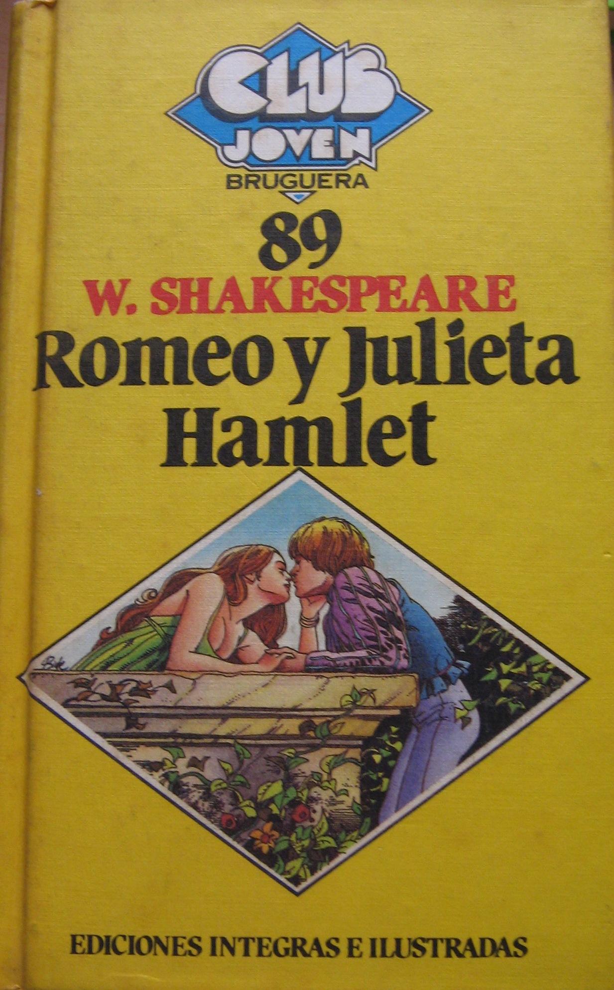 Romeo y Julieta. Hamlet