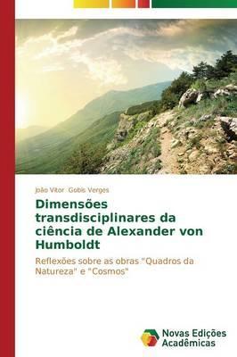 Dimensões transdisciplinares da ciência de Alexander von Humboldt