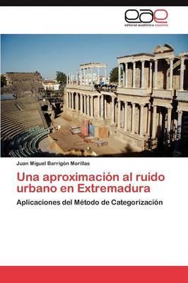 Una aproximación al ruido urbano en Extremadura