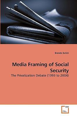 Media Framing of Social Security