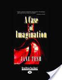 A Case of Imagination (Easyread Large Edition)