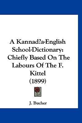 A Kannada-English School-Dictionary