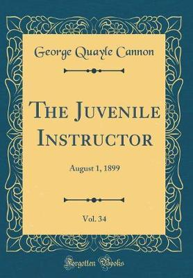 The Juvenile Instructor, Vol. 34